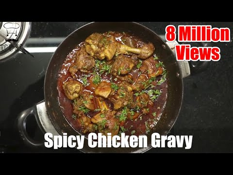 How To Make Spicy Chicken Gravy | Indian Food Tutorial