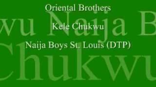 Oriental Brothers KELE CHUKWU