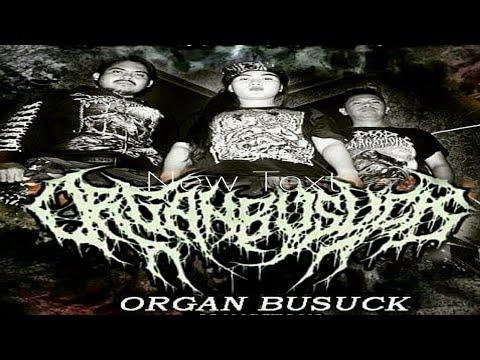 ORGAN BUSUCK-Otak busuk live Panusupan Metal Fest #4