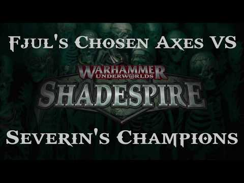 Shadespire - Battle Report - Fjul Grimnir's Chosen Axes vs Severin Steelheart's Champions