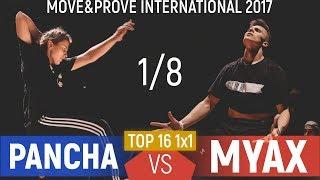 Pancha vs. Myax  | Top 16 1x1 1/8 @ Move&Prove International 2017