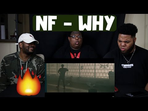 NF - WHY (REACTION)