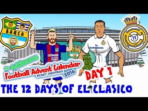 El Clasico - 12 Days of Xmas! BARCELONA vs REAL MADRID 1-1 2016 (Day 1 Football Advent Calendar)