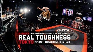 G-SHOCK Presents REAL TOUGHNESS TOKYO 2013 [VHSMAG]