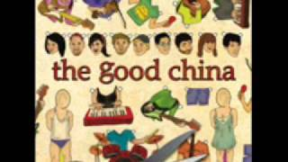 The Good China - A Million Little Pieces