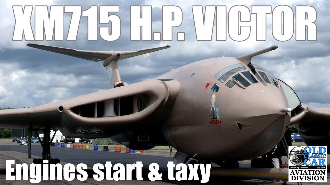XM715 Handley Page Victor K2 engine start & taxy