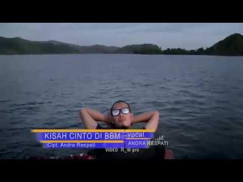 Lagu Minang Andra Respati - Kisah Cinto Di Bbm