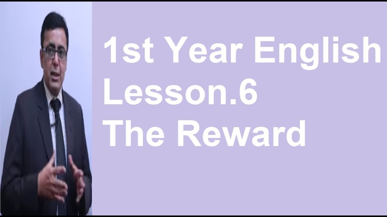 1st Year English lesson 6 The Reward questions answers, lecture by Shahid  Bhatti
