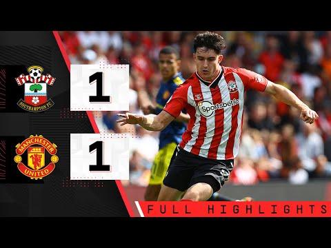 HIGHLIGHTS: Southampton 1-1 Manchester United    Premier league