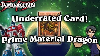 Underrated Cards! Prime Material Dragon! Yu-Gi-Oh!