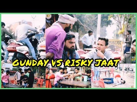 Gunday vs risky jaat - | real heroes iglas |