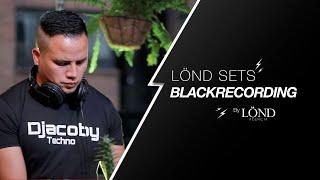 LÖND SETS - Blackrecording By: Agencia LÖND