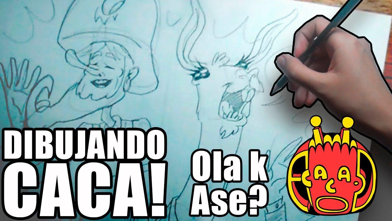 Dibujando Caca  Ola k ase  YouTube