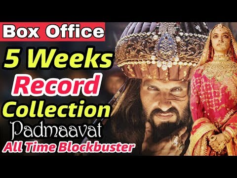 Padmavat 5Weeks Total Collection  Record Box Office  Padmavati