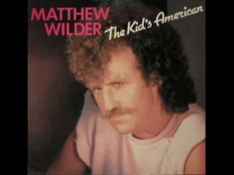 Matthew Wilder - The Kid's American (LP Version) (1984)