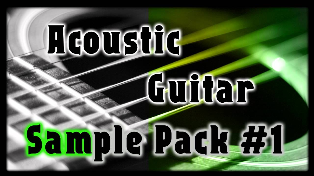 Free Acoustic Guitar Sample Pack 1 - YouTube