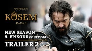 """Magnificent Century Kosem"" New Season - Episode 9 (39.Episode) | Trailer 2 - English Subtitles"