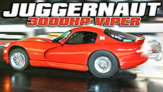 FASTEST Viper we've ever filmed! (3000hp Juggernaut)
