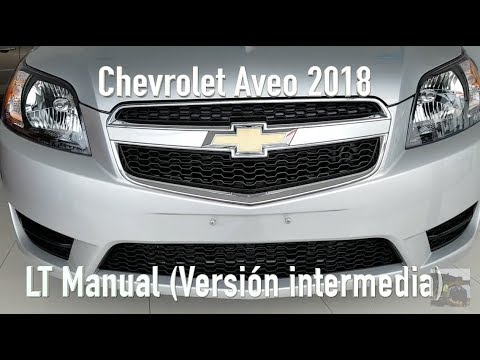 Chevrolet Aveo 2018 Version Intermedia Youtube