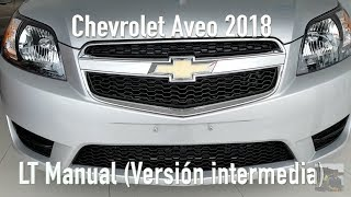 Chevrolet Aveo 2018 Version intermedia