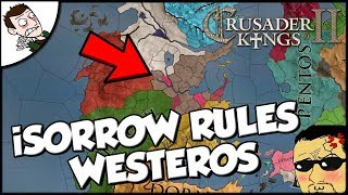 Drew Durnil and iSorrow Rule Westeros Crusader Kings 2 Game of Thrones Mod