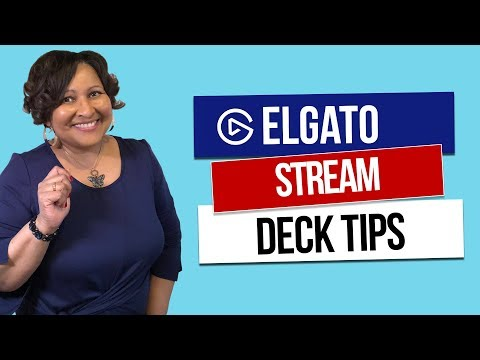 Elgato Stream Deck Tips for Non-Gamers