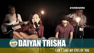 daiyan trisha   cant take my eyes of you flyfmstripped