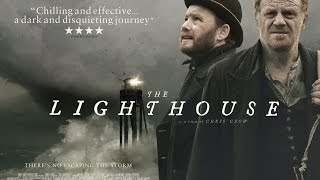 THE LIGHTHOUSE | Official UK Trailer - on DVD 31 October