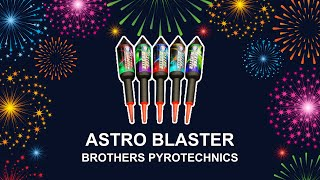 Astro Blaster - Brothers Pyrotechnics (Fireworks, Cambridge)