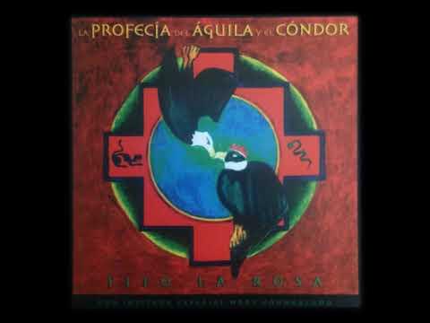 La Profecía del Águila y el Cóndor - Tito La Rosa (Álbum completo)