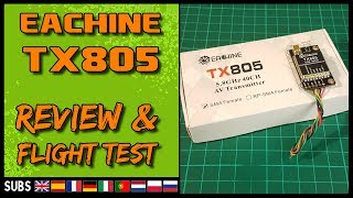 EACHINE TX805 - VTX Review & Flight Test