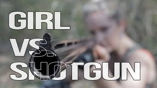 Girl VS. Gun - How hard does a 12 gauge shotgun kick?