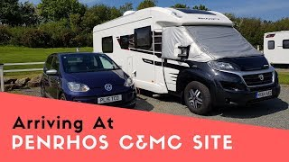 Arriving At Penrhos Caravan And Motorhome Club Site On Anglesey, Wales  | Welsh Tour 2019