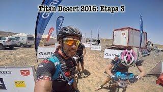Titan Desert 2016: traslado al desierto y Etapa 3