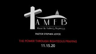 AMFBGRACE - THE POWER THROUGH RIGHTEOUS PRAYING - 11.15.20