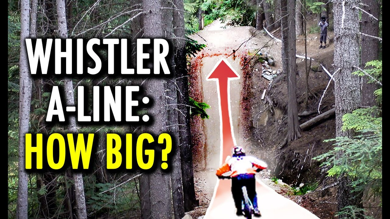 Download Whistler A-LINE: Can I Clear the World's Most Famous Jump Trail?