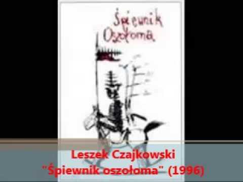 """Tęsknota - Leszek Czajkowski - Śpiewnik oszołoma"""" (1996)"""