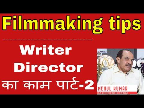 Filmon mein Writer-Director ka kaam - Part 2| MEHUL KUMAR- Filmmaking Tips |#FilmyFunday