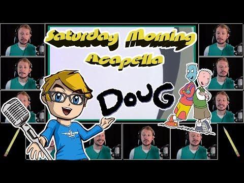 Disney's DOUG Theme - Saturday Morning Acapella