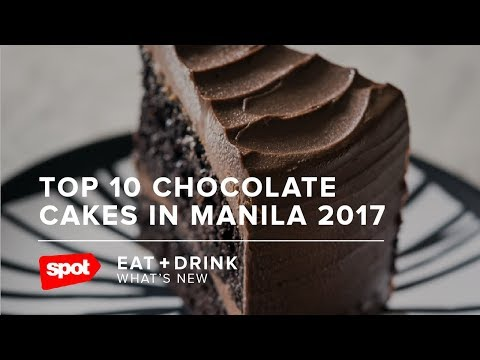 Top 10 Chocolate Cakes in Manila 2017