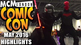 MCM Comic Con May 2016 Highlights - Kylo Ren Cosplay, Balloon Vader, Red Hood, MCM London 2016