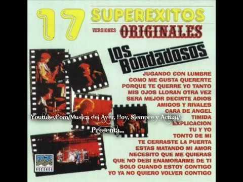 Los Bondadosos - 17 Super Exitos, Versiones Originales (Disco Completo)