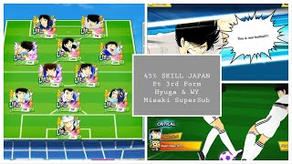 45 Skill Japan ft new hyuga & WY Misaki - Captain Tsubasa Dream Team