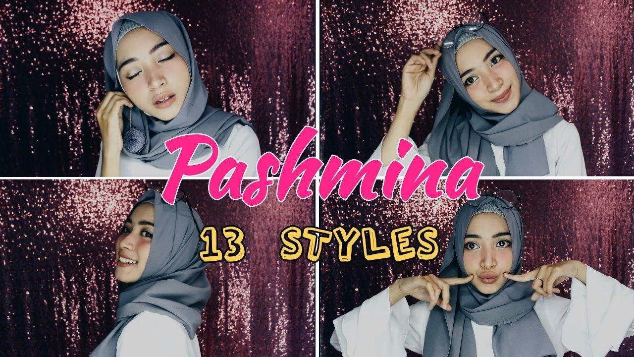 Tutorial Hijab Pashmina 13 Styles Kekinian 2018 Youtube