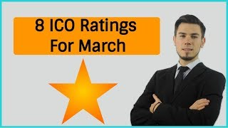 Possible Top 8 CRYPTOCURRENCY ICOs For March 2018