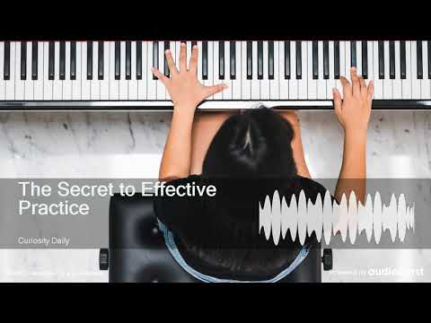 The Secret To Effective Practice