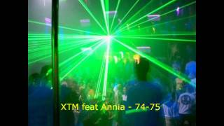XTM ft Annia - 74-75