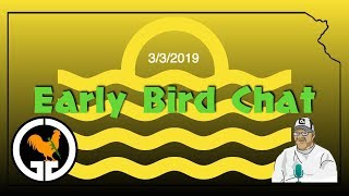 Early Bird Chat 3/3