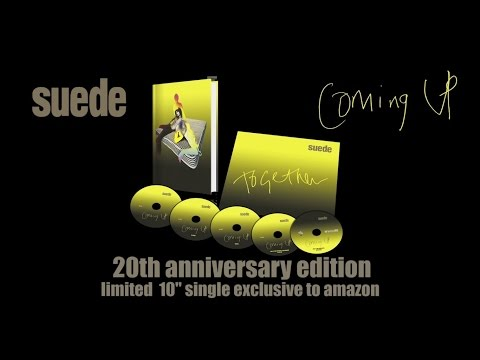 Suede 'Coming Up' - 20th Anniversary Edition (Amazon Exclusive) Box Set Trailer mp3