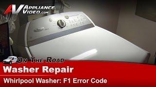 Washer Diagnostic& Repair - F1 Error Code power supply -Whirlpool, Maytag, Cabrio - WTW6400SW2